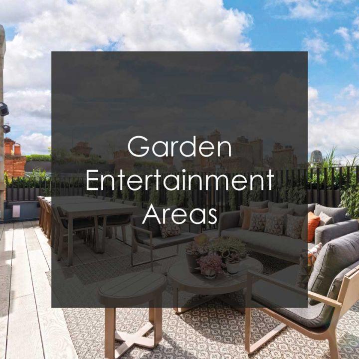 Garden Entertainment Areas