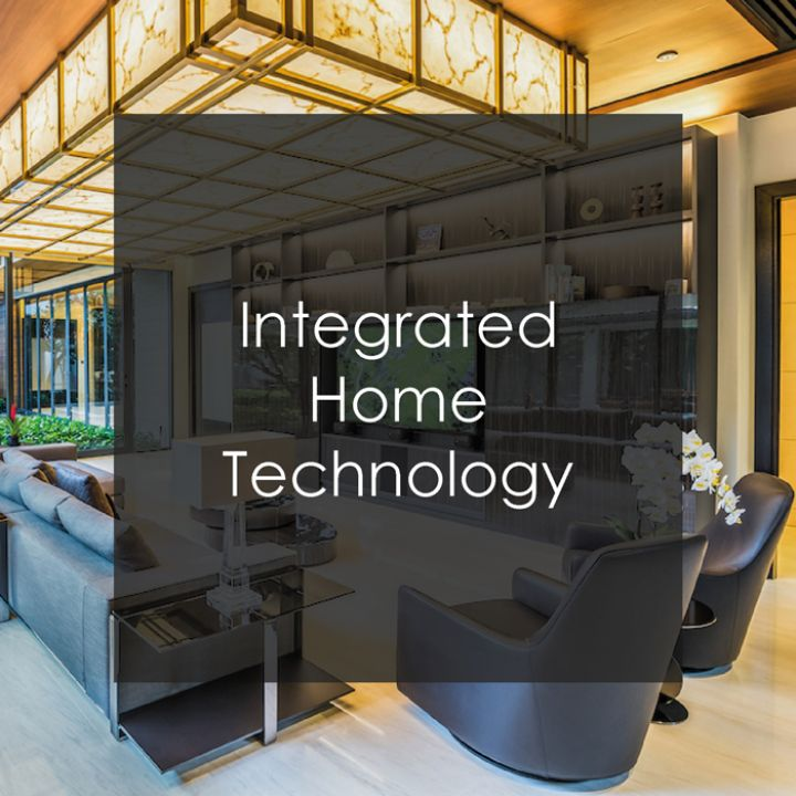 Integrated Home Technology